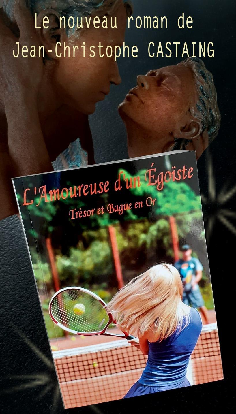 L'Amoureuse un égoïste - Jean-Christophe CASTAING