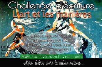 Challenge ecriture ecrivons un livre l art et les manieres jeu concours ecriture