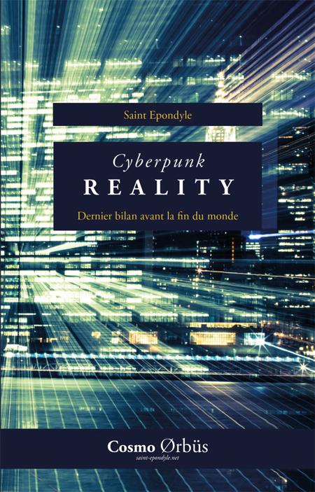 """Saint Epondyle - """"Cyberpunk Reality"""""""