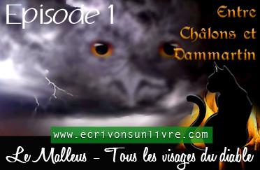 Episode 1 le malleus tome 2 tous les visages du diable