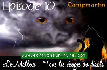 Episode 10 le malleus tome 2 tous les visages du diable