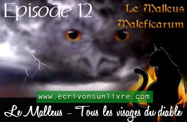 Episode 12 le malleus tome 2 tous les visages du diable