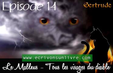 Episode 14 le malleus tome 2 tous les visages du diable
