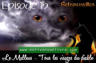 Episode 15 le malleus tome 2 tous les visages du diable