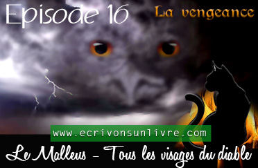 Episode 16 le malleus tome 2 tous les visages du diable