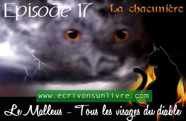 Episode 17 le malleus tome 2 tous les visages du diable