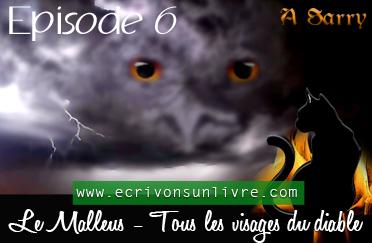 Episode 6 le malleus tome 2 tous les visages du diable