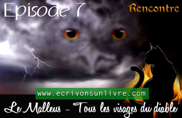 Episode 7 le malleus tome 2 tous les visages du diable