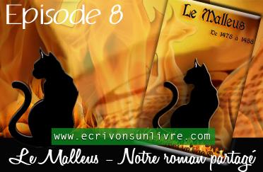 Episode 8 - Le Malleus