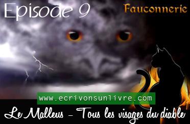 Episode 9 le malleus tome 2 tous les visages du diable
