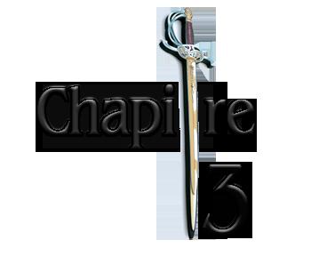 Les soubrevestes chapitre 3
