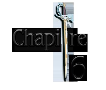 Les soubrevestes chapitre 6