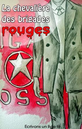 La chevalière des brigades rouges