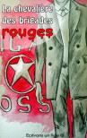La chevalière des Brigades Rouges - Roman policier (Histoire terminée)