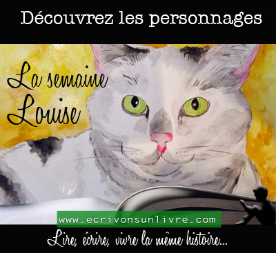 Semaine louise chat